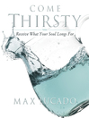 Come Thirsty Workbook (eBook): Receive What Your Soul Longs For